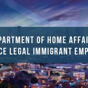 Department of Home Affairs to enforce legal immigrant employment