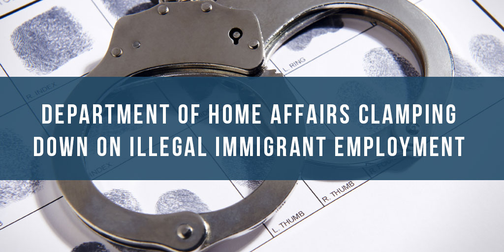 Department of Home Affairs clamping down on illegal immigrant employment