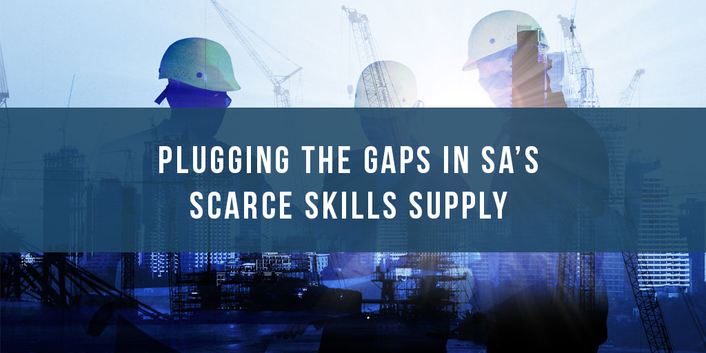 Plugging the gaps in SA's scarce skills supply