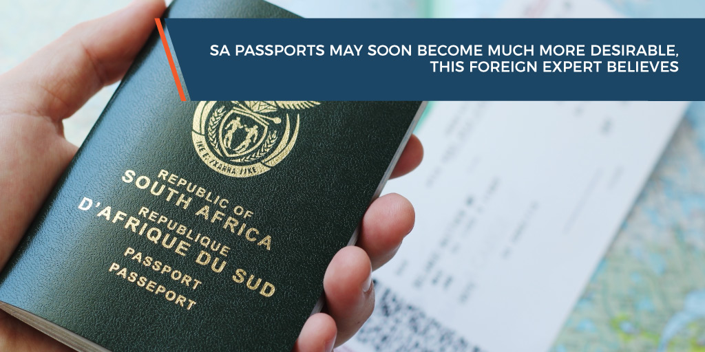 SA passports may soon become much more desirable, this foreign expert believes