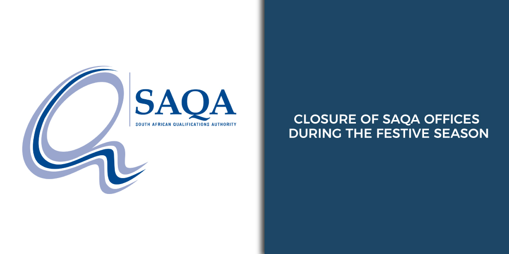 Closure of SAQA offices during the festive season