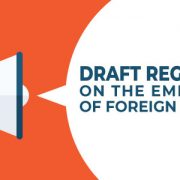 Draft regulations on the employment of foreign nationals
