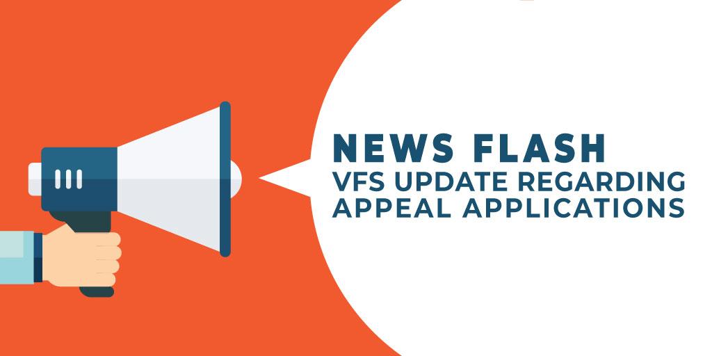 VFS update regarding appeal applications
