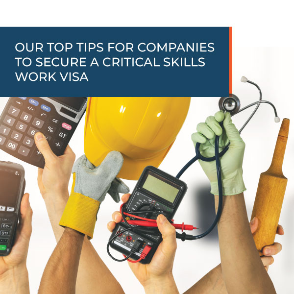 Our top tips for companies to secure a critical skills work visa
