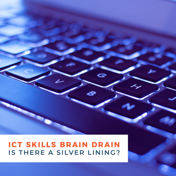 ICT skills brain drain - Is there a silver lining?