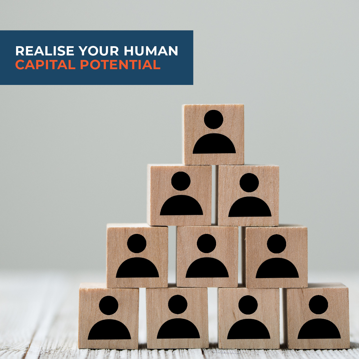 Realise your human capital potential