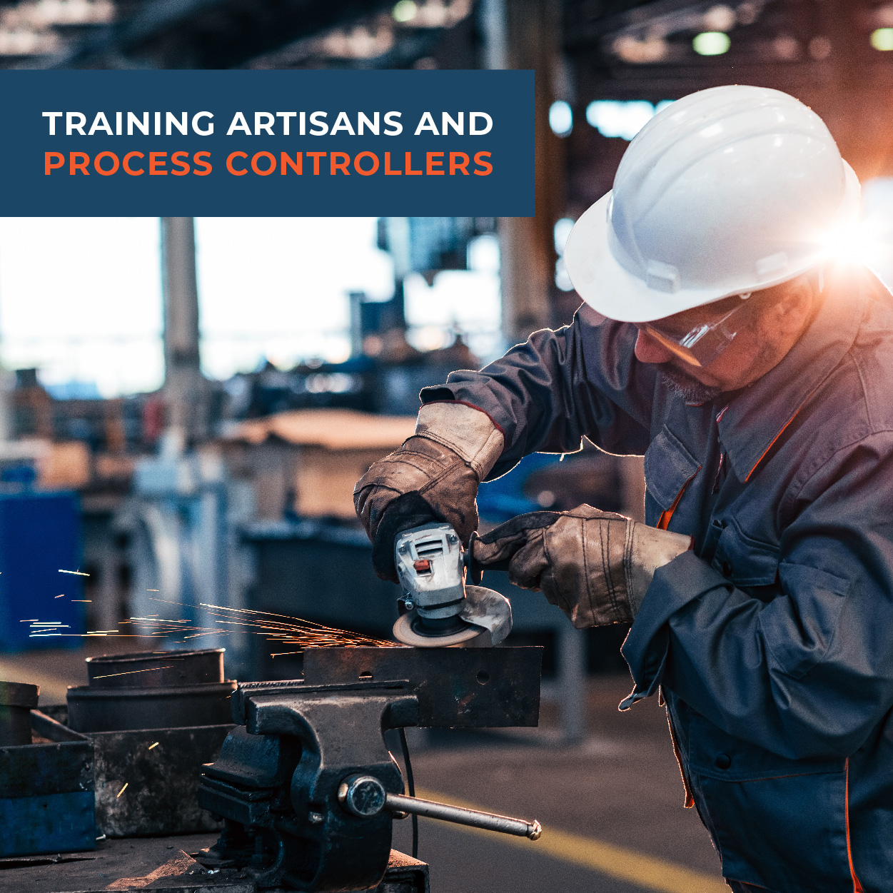Training Artisans and Process Controllers