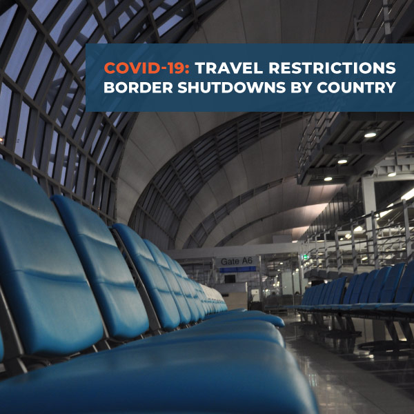 COVID-19: Travel Restrictions, Border Shutdowns By Country