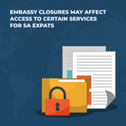 Embassy closures may affect access to certain services for SA expats