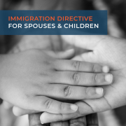 Immigration directive for spouses and children