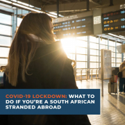 COVID-19 Lockdown What to do if you are a South African Stranded Abroad