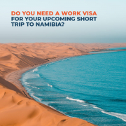 Do-you-need-a-work-visa-for-your-upcoming-short-trip-to-namibia