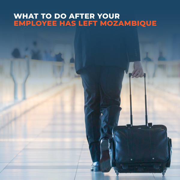 What-to-do-after-your-employee-has-left-Mozambique
