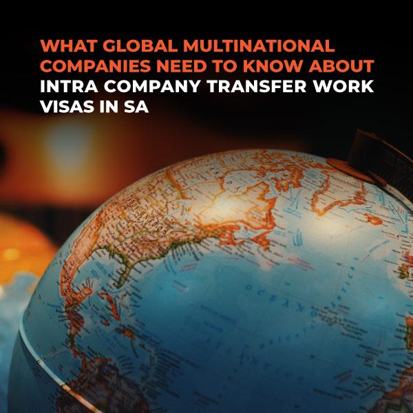 Intra Company Transfer Work Visas In SA