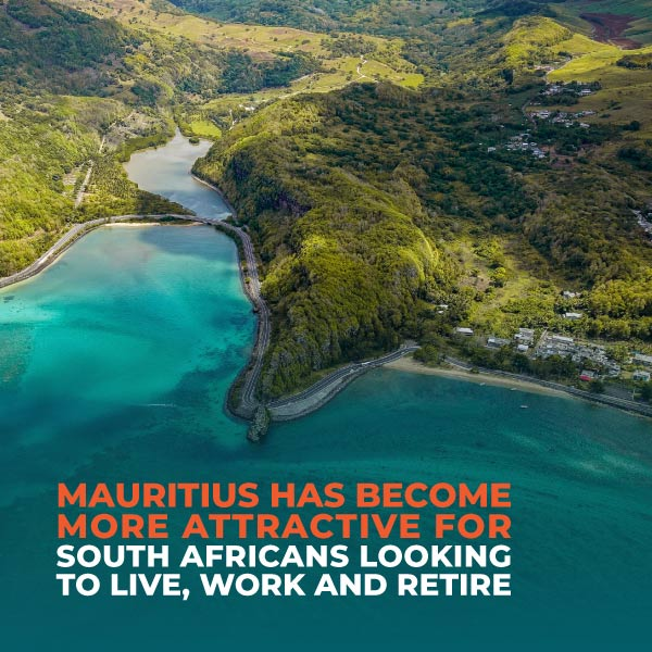 Mauritius Has Become More Attractive For South Africans Looking To Live, Work And Retire