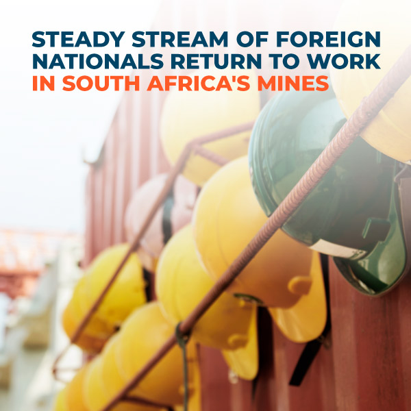 Steady-Stream-of-Foreign-Nationals-Return-to-Work-in-SA-Mines