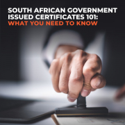 South African Government Issued Certificates 101 What You Need to Know