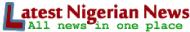 Latest-Nigerian-News