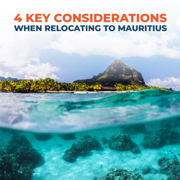 4-Key-Considerations-When-Relocating-To-Mauritius-XP