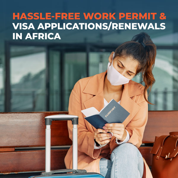 Hassle-Free-Work-Permit-and-Visa-Applications-Renewals-in-Africa