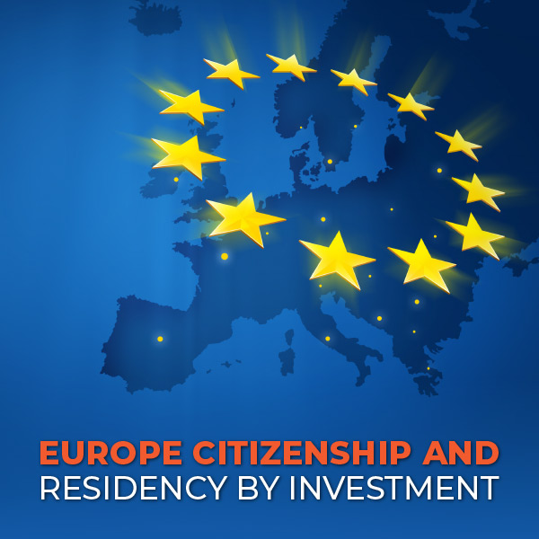 Europe Citizenship and Residency by Investment